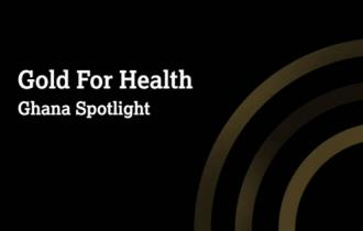 Gold for Health - Ghana Spotlight - video